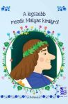 A legszebb mesék Mátyás királyról
