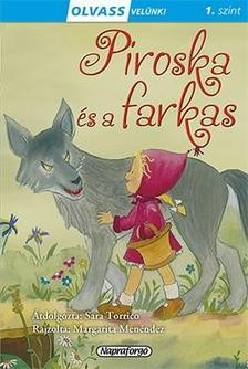 Piroska és a farkas - Olvass velünk! 1. szint