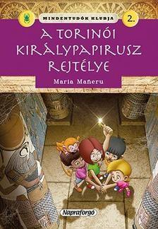 Mindentudók klubja 2. - A torinói királyi papirusz rejtélye
