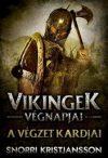 A végzet kardjai - Vikingek végnapjai I.