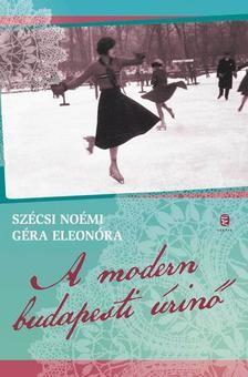 A modern budapesti úrinő (1914-1939)