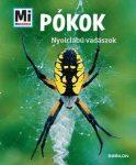 Pókok - Nyolclábú vadászok