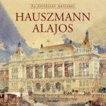 Hauszmann Alajos - Az építészet mesterei