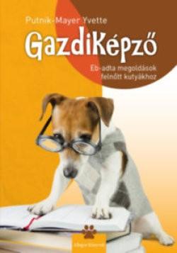 Gazdiképző - Eb-adta megoldások felnőtt kutyákhoz