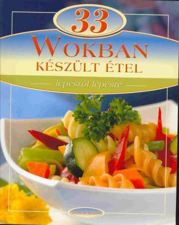 33 wokban készült étel