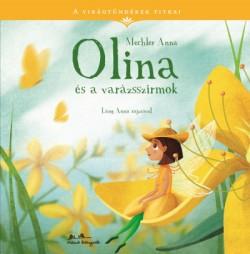 Olina és a varázsszirmok - A virágtündérek titkai