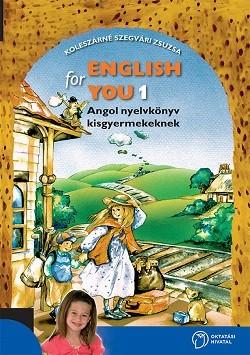 English for You 1. Angol nyelvkönyv kisgyermekeknek (új, színes kiadás)