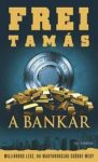 A bankár / Milliárdos lesz, ha Magyarország csődbe megy