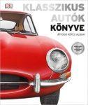 Klasszikus autók könyve - Átfogó képes album