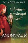 A sólyom szárnyat bont - Anonymus 1.
