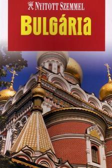 Bulgária - Nyitott szemmel