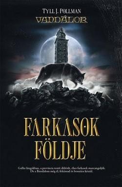 Farkasok földje - Vandálok III.