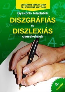 Gyakorló feladatok diszgráfiás és diszlexiás gyerekeknek 4. osztály