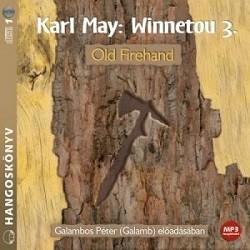 Winnetou 3. - Old Firehand / Hangoskönyv