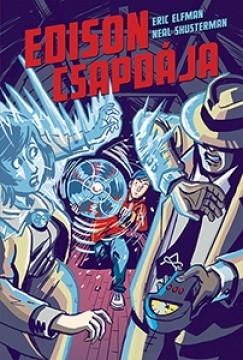 Edison csapdája / Akcelerátus-trilógia 2.