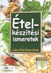 Ételkészítési ismeretek / Letölthető melléklettel