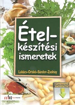 Ételkészítési ismeretek (+CD)