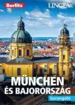 München és Bajorország - Barangoló / Berlitz