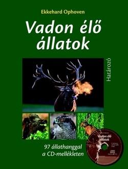 Vadon élő állatok határozó + CD 97 állathanggal