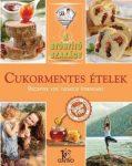 Cukormentes ételek / A gyógyító szakács