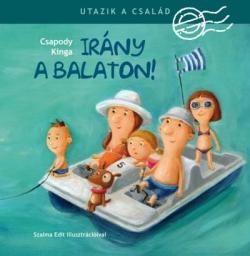 Irány a Balaton! / Utazik a család