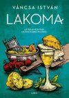 Lakoma 2. - Az itáliai konyhák legfinomabb ételeiből