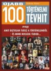 Újabb 100 történelmi tévhit