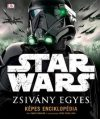 Star Wars - Zsivány Egyes / Képes Enciklopédia