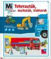 Teherautók, markolók, traktorok