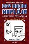 A Minecraft fogságában - Egy kocka naplója 1.