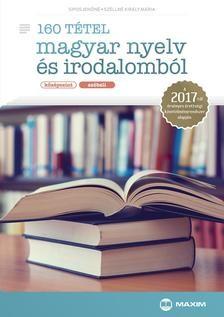 160 tétel magyar nyelv és irodalomból (középszint - szóbeli)