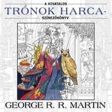 A hivatalos Trónok harca - Színezőkönyv