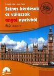 Színes kérdések és válaszok angol nyelvből - B2 szint (CD-melléklettel)