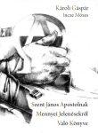 Szent János apostolnak mennyei jelenésekről való könyve