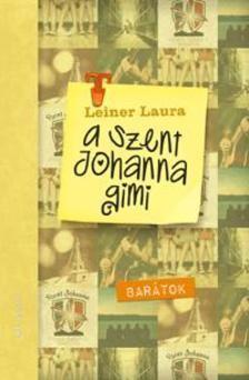 A Szent Johanna gimi 4.- Barátok