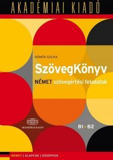 SzövegKönyv / Német szövegértési feladatok (B1+B2)