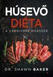 Húsevő diéta - A carnivore módszer