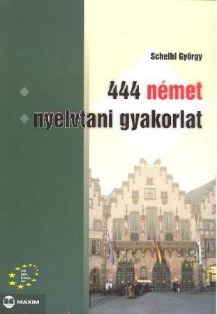 444 német nyelvtani gyakorlat