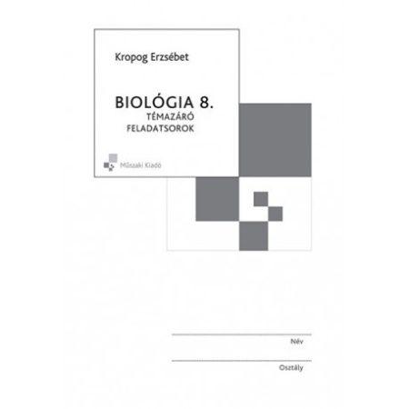 Biológia 8. Témazáró feladatsorok MK-4482-1