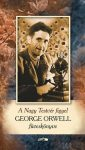 A Nagy Testvér figyel - George Orwell füveskönyve