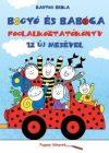 Bogyó és Babóca foglalkoztatókönyv / 12 új mesével
