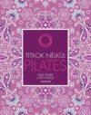 Pilates - Titkok nélkül