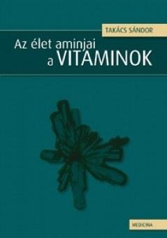 Az élet aminjai a vitaminok