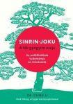 Sinrin-joku - A fák gyógyító ereje