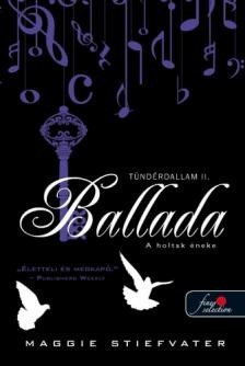 Ballada - A holtak éneke / Tündérdallam 2.