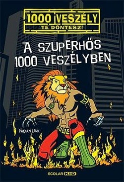 A szuperhős 1000 veszélyben - 1000 veszély 11.