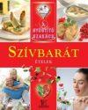 Szívbarát ételek / A gyógyító szakács