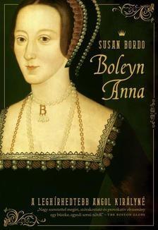 Boleyn Anna - A leghírhedettebb angol királyné