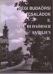 Régi budaörsi családok II. - Alte Budaörser Familien II.