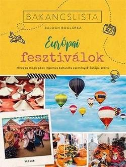 Bakancslista: Európai fesztiválok